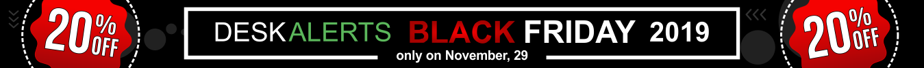 DeskAlerts Black Friday 2019 - Notifications alert software